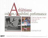 Athlétisme : culture, sensibilité, performance