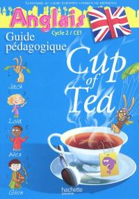 Cup of tea, anglais cycle 2, CE1