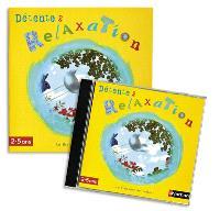 Détente et relaxation (2-5 ans)