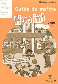 Hop in ! cycle 2, CE1 : guide du maître