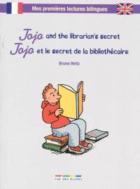 Jojo and the librarian's secret = Jojo et le secret de la bibliothécaire