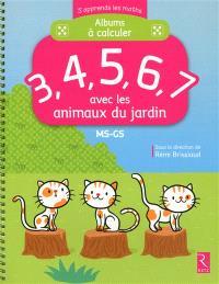 Albums à calculer : 3, 4, 5, 6, 7 avec les animaux du jardin : MS-GS