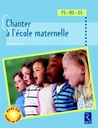 Chanter à l'école maternelle