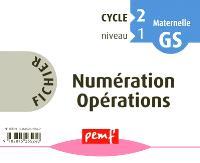 Fichier numération opérations : cycle 2, niveau 1 GS