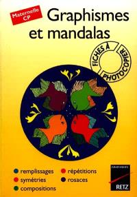 Graphismes et mandalas : maternelle, CP