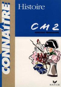 Histoire CM2 : cycle des approfondissements conforme aux instructions officielles