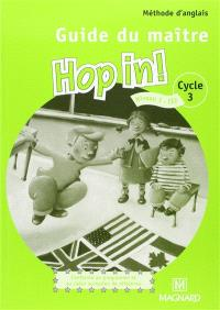 Hop in ! cycle 3, niveau 1 : guide du maître