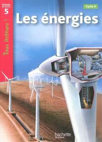 Les énergies, cycle 3 : niveau de lecture 5