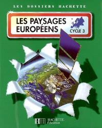 Les paysages européens cycle 3 : dossier de l'élève