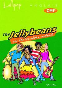 Lollipop CM1, anglais album de l'élève : The Jellybeans and the incredible machine