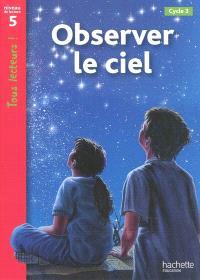 Observer le ciel, cycle 3 : niveau de lecture 5