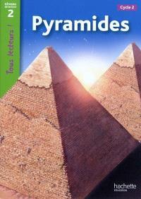 Pyramides : cycle 2, niveau de lecture 2