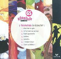 Ribambelle GS : 7 histoires à écouter