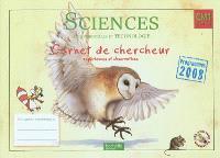 Sciences expérimentales et technologie CM1 cycle 3 : carnet du chercheur, expériences et observations