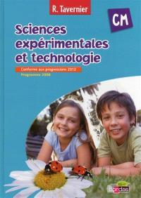 Sciences expérimentales et technologie, CM : conforme aux progressions 2012