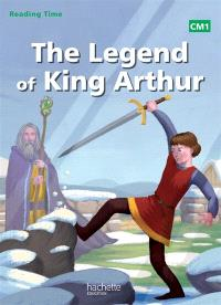 The legend of King Arthur : CM1