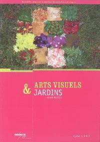 Arts visuels & jardins, cycles 1, 2 & 3