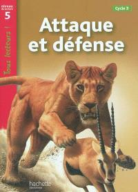 Attaque et défense : cycle 3, niveau de lecture 5