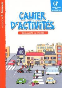 Cahier d'activités CP : découverte du monde
