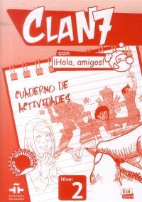 Clan 7, nivel 2 : cuaderno de actividades