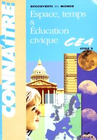Découverte du monde CE1 : espace, temps et éducation civique