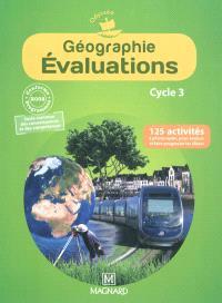 Géographie, évaluations, cycle 3 : conforme aux programmes 2008