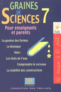 Graines de sciences. Volume 7