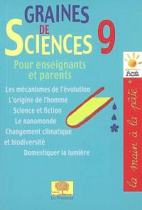 Graines de sciences. Volume 9