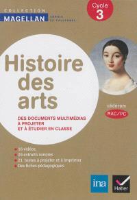 Histoire des arts, cycle 3 : des documents multimédias à projeter et à étudier en classe