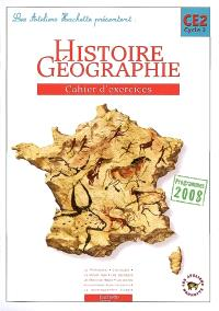 Histoire géographie, CE2 cycle 3 : cahier d'exercices