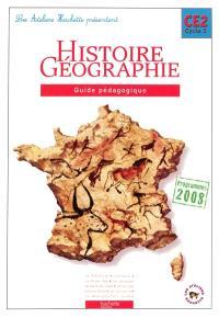 Histoire, géographie, CE2 cycle 3 : guide pédagogique