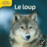 Le loup : cycle 2