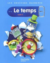 Le temps, cycle 2
