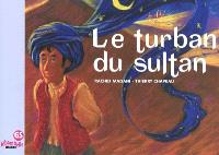 Le turban du sultan
