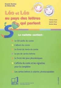 Léo et Léa au pays des lettres qui parlent : grande section de maternelle