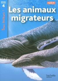 Les animaux migrateurs, cycle 3 : niveau de lecture 4