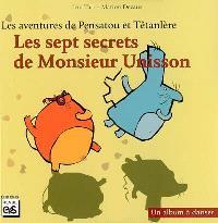 Les aventures de Pensatou et Têtanlère, Les sept secrets de monsieur Unisson : un album à danser