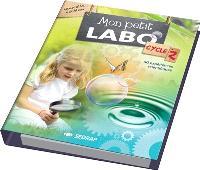 Mon petit labo : cycle 2 : suggestions pédagogiques pour l'enseignant(e)