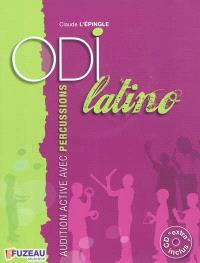 Odi latino : audition active avec percussions