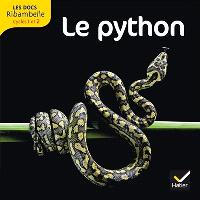 Ribambelle, cycle 2 : le serpent python : documentaire