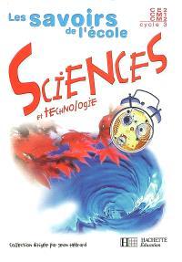 Sciences et technologie, cycle 3 : livre de l'élève
