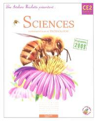 Sciences expérimentales et technologie CE2, cycle 3 : programmes 2008