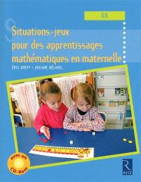 Situations-jeux pour les apprentissages mathématiques en maternelle, GS