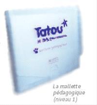 Tatou le matou niveau 1 : le français pour les petits : mallette pédagogique