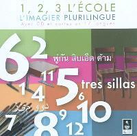 1, 2, 3 l'école : l'imagier plurilingue avec CD et cartes en 17 langues