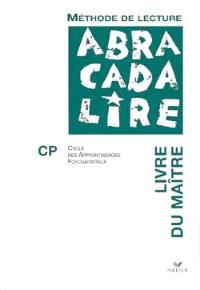Abracadalire CP : livre du maître