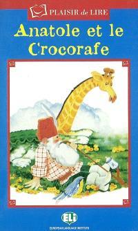 Anatole et le crocorafe