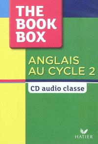 Anglais au cycle 2, The Book Box : CD audio classe