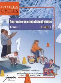 Apprendre en éducation physique : au cycle 1. Volume 2