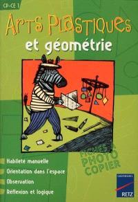 Arts plastiques et géométrie, CP-CE1 : habileté manuelle, orientation dans l'espace, observation, réflexion et logique